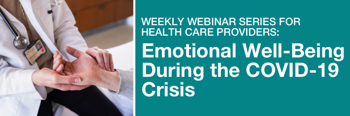 Well-Being Webinars for Health Care Providers
