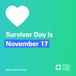 AFSP Survivor Day is November 17